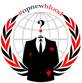 Anonymous Operation #OpNewBlood