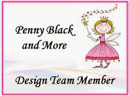 I'm On The Design Team For Penny Black And More