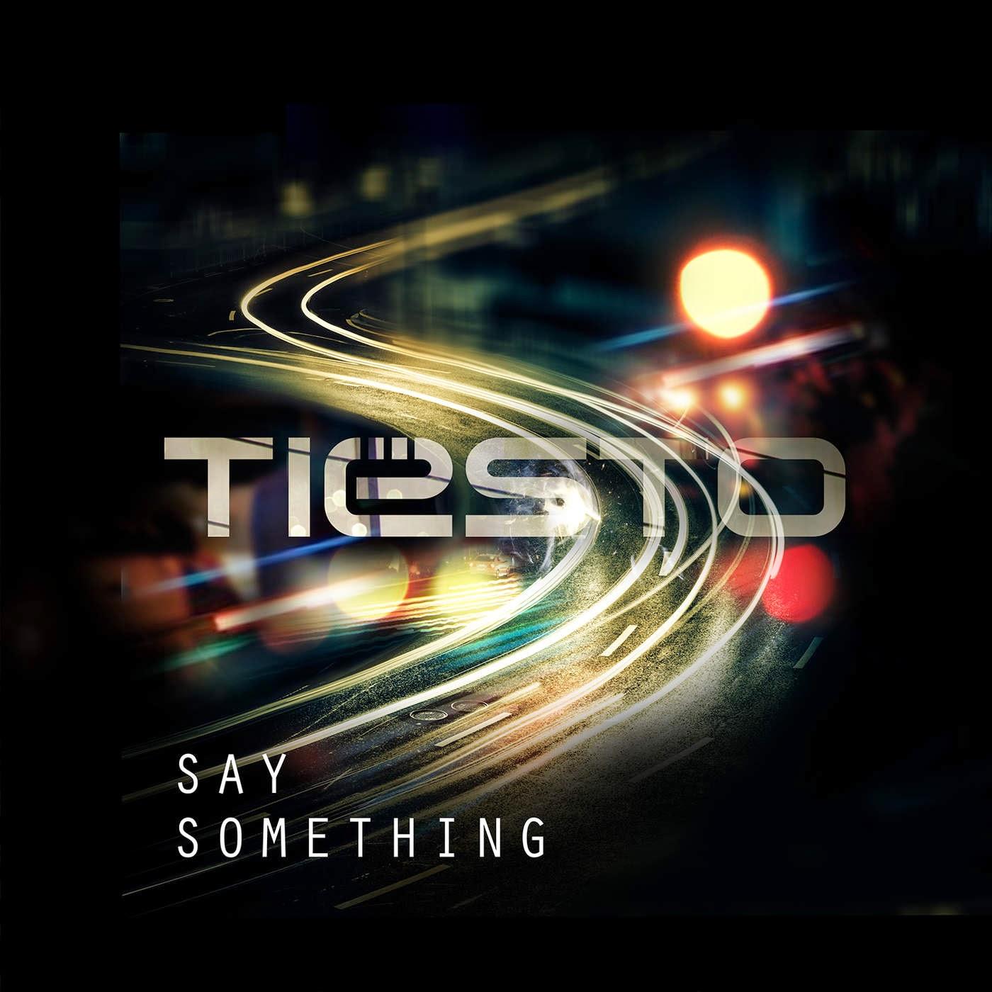 Tiësto - Say Something - Single Cover