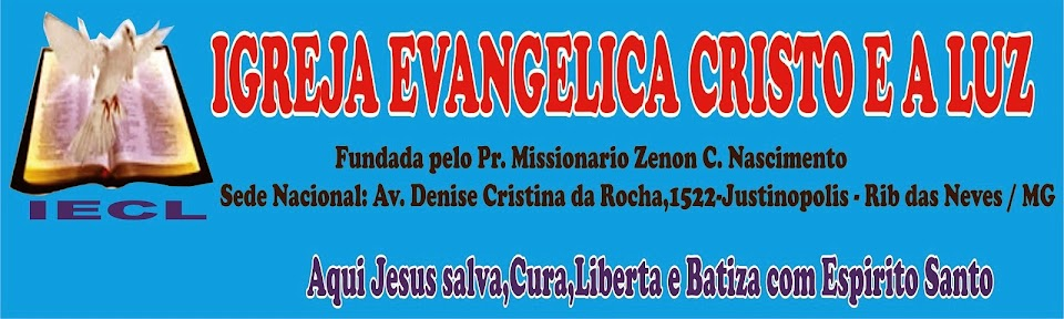 IGREJA EVANGÉLICA CRISTO E A LUZ