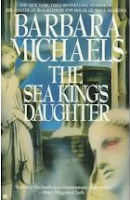 The Sea King's Daughter by Barbara Michaels