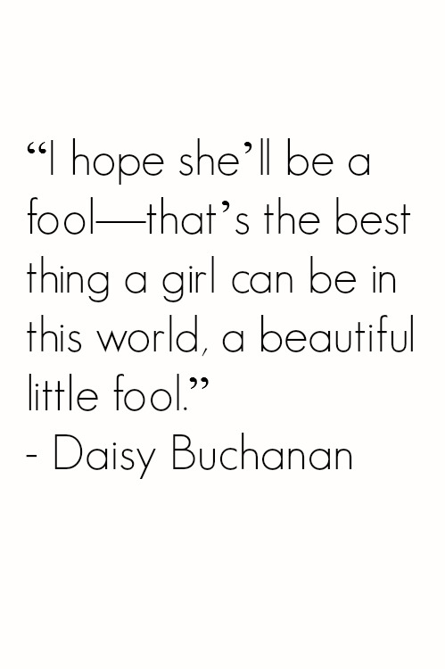 Quotes From The Great Gatsby Best Quotes From The Great Gatsby About His Love For Daisy