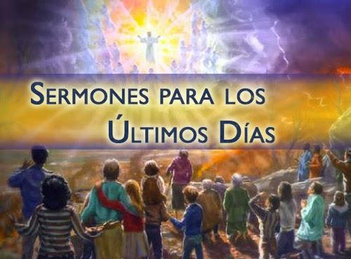 Sermones para los Últimos Días