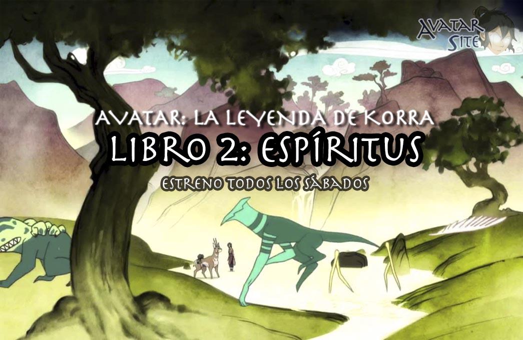Avatar: La Leyenda de Korra  Libro 02 - Espiritus