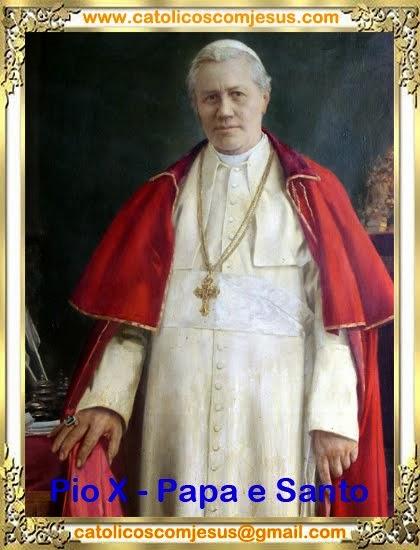 Pio X - Papa e Santo