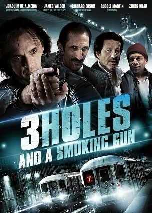 مشاهدة فيلم 3Holes and a Smoking Gun 2014 مترجم اون لاين