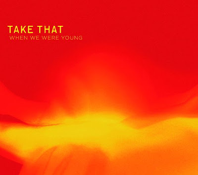 Take That - When We Were Young Lyrics