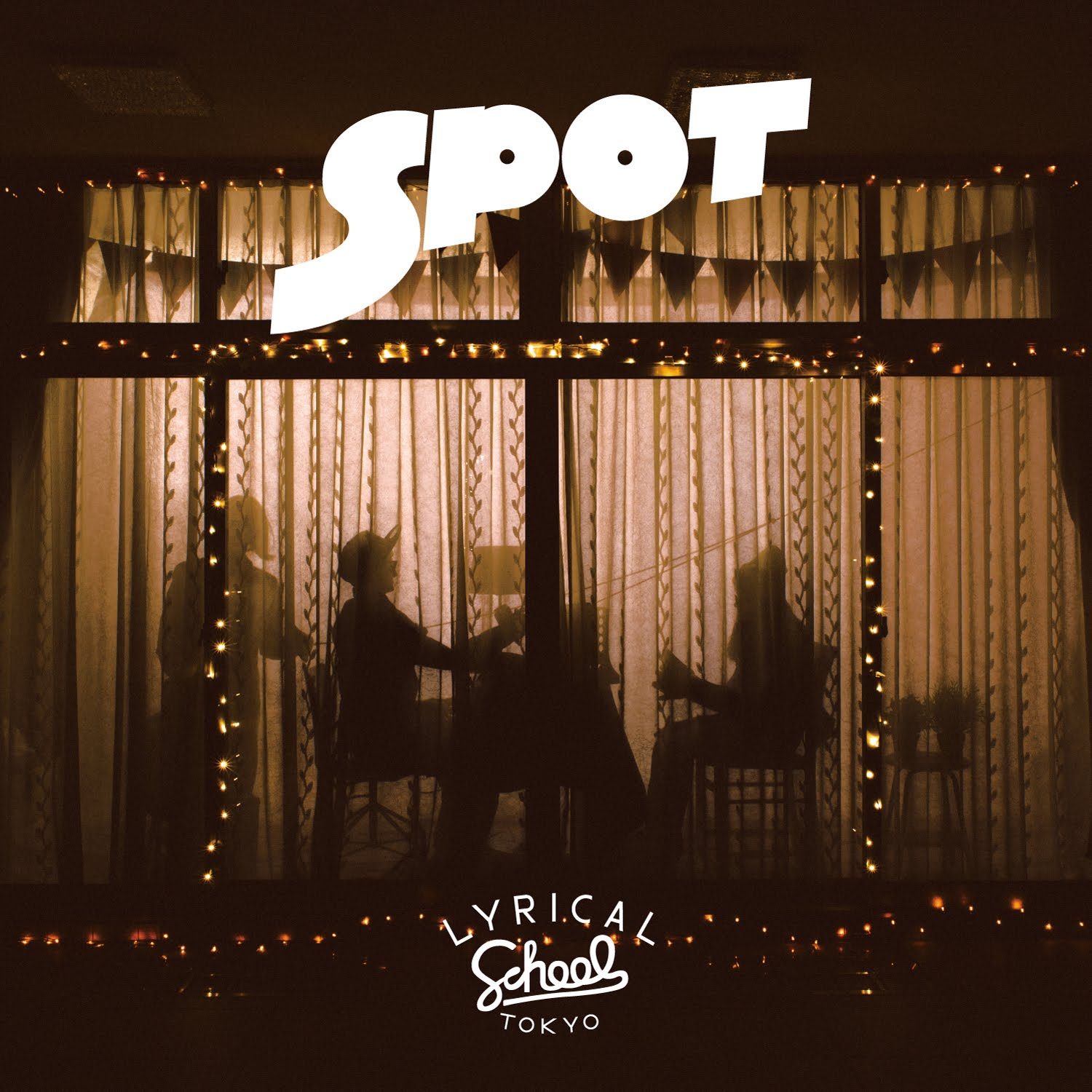 Lyrical School『SPOT』