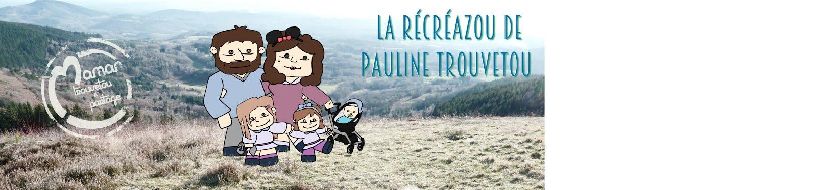 la récréaZou de Maman Trouvetou