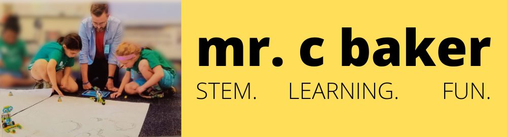 mrcbaker.com STEM. LEARNING. FUN.