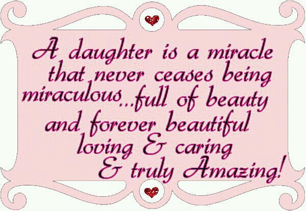 daily beautiful quotes a daughter is a miracle