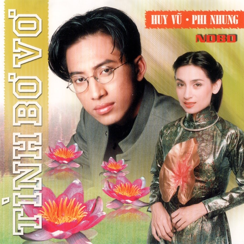 Người Đẹp Bình Dương CD - Huy Vũ, Phi Nhung - Tình Bơ Vơ (NRG)