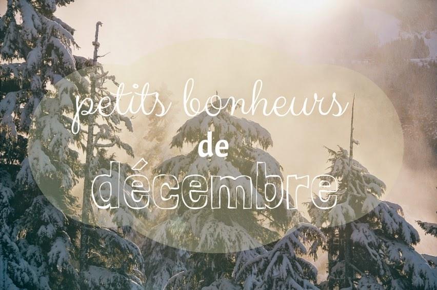 petits bonheurs de décembre