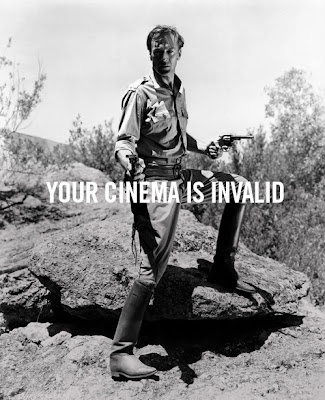 YOUR CINEMA IS INVALID, your argument is invalid, meme, cinema, 4chan, classic, black & white, cow-boy