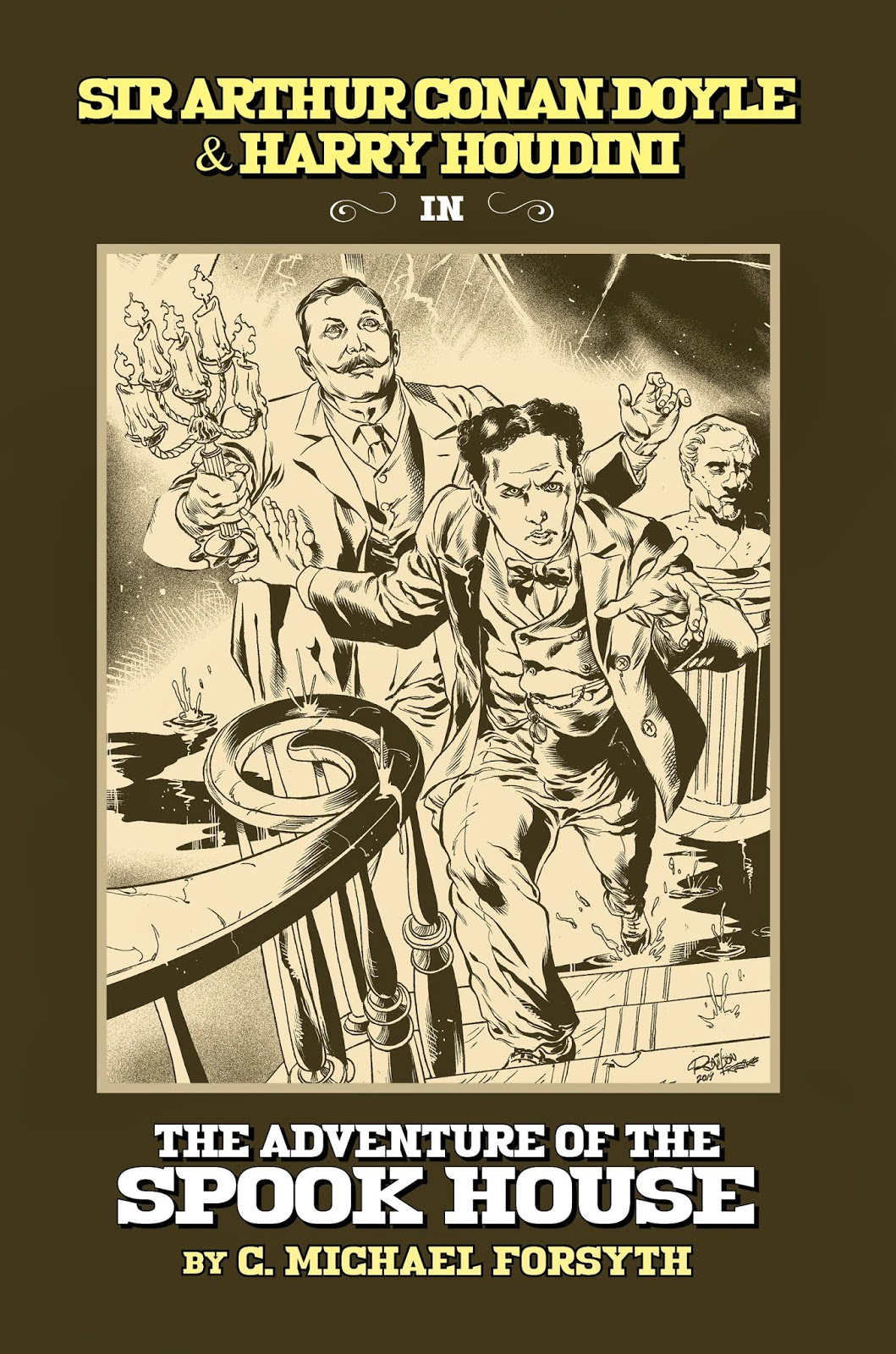 Sir Arthur Conan Doyle and Harry Houdini in The Adventure of the Spook House by C. Michael Forsyth