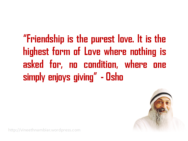 Osho Quotes On Friendship   Osho Friendship Quotes / Sayings ...