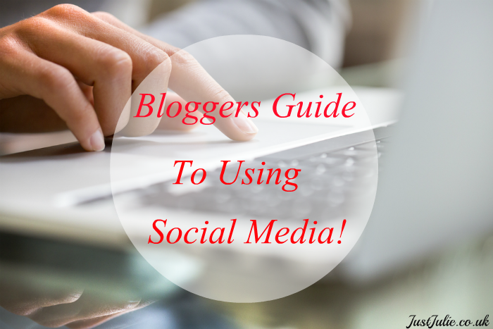 Bloggers Guide To Using Social Media!