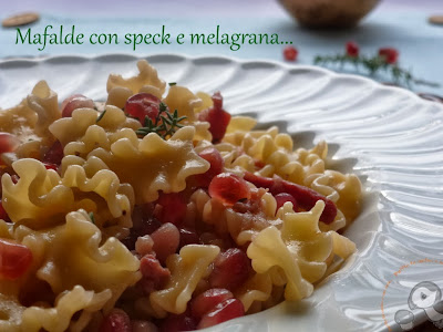 pasta con speck e melagrana...la prima ricetta del nuovo anno ^_^