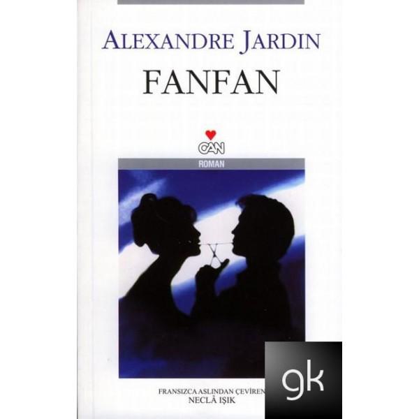 Ylesine biri fanfan alexandre jardin kitap for Alexandre jardin fanfan
