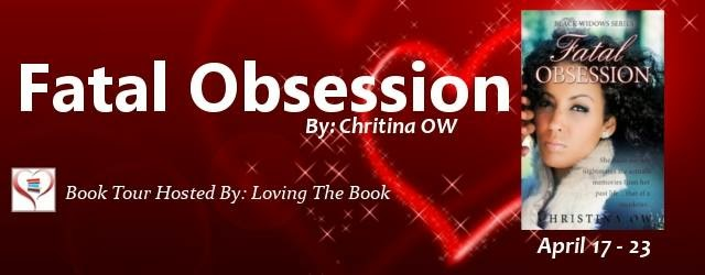 Loving the book events april 2015 book tour fatal obsession by author christina ow fandeluxe Ebook collections