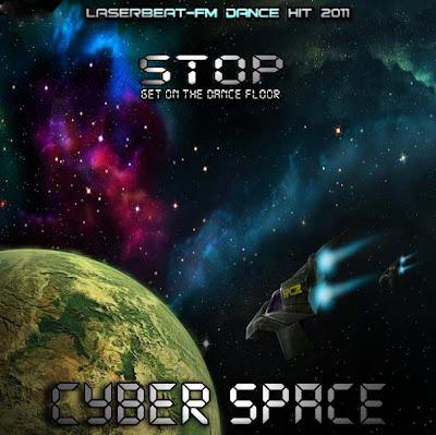 Cyber Space - Stop (Get on the Dance Floor)