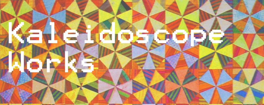 Kaleidoscope Works