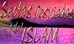 Sectas desviadas del Islam