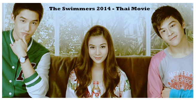 Sinopsis Film The Swimmers 2014 - Thai Movie