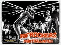 RifRocKerZ Partiallnite!!