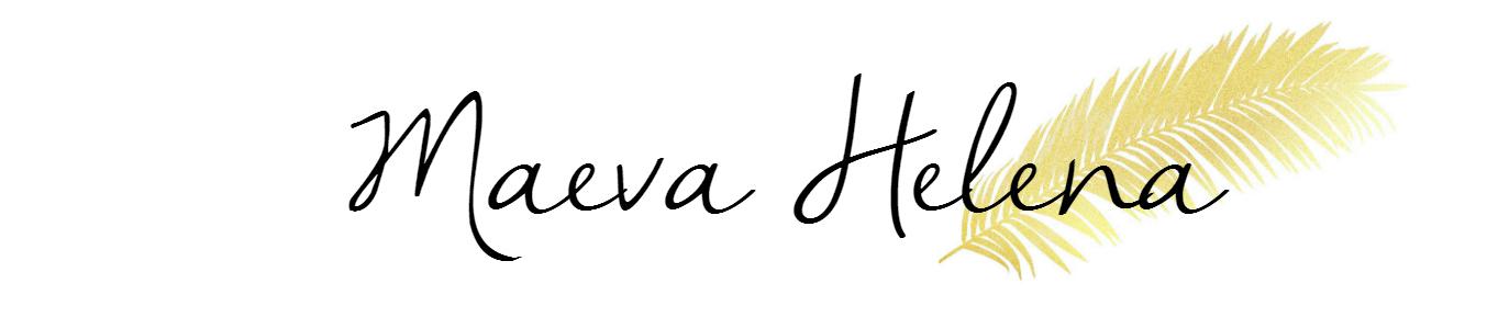 MAEVA HELENA