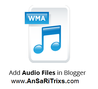How to add Audio Files in Blogger Post