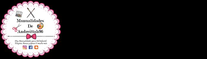 Manualidades de Andreittah96