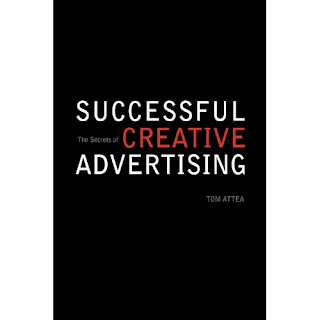 8 The%2BSecrets%2Bof%2BSuccessful%2BCreative%2BAdvertising%2BTom%2BAttea 10 of the Best Branding Books of All Time