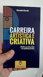 """Como adquirir """"Carreira Artística e Criativa"""", o novo livro do Produtor Cultural Independente"""