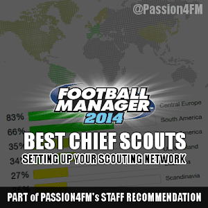 Football Manager 2014 Best Chief Scouts