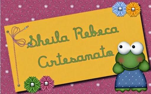 Sheila Rebeca Artesanato