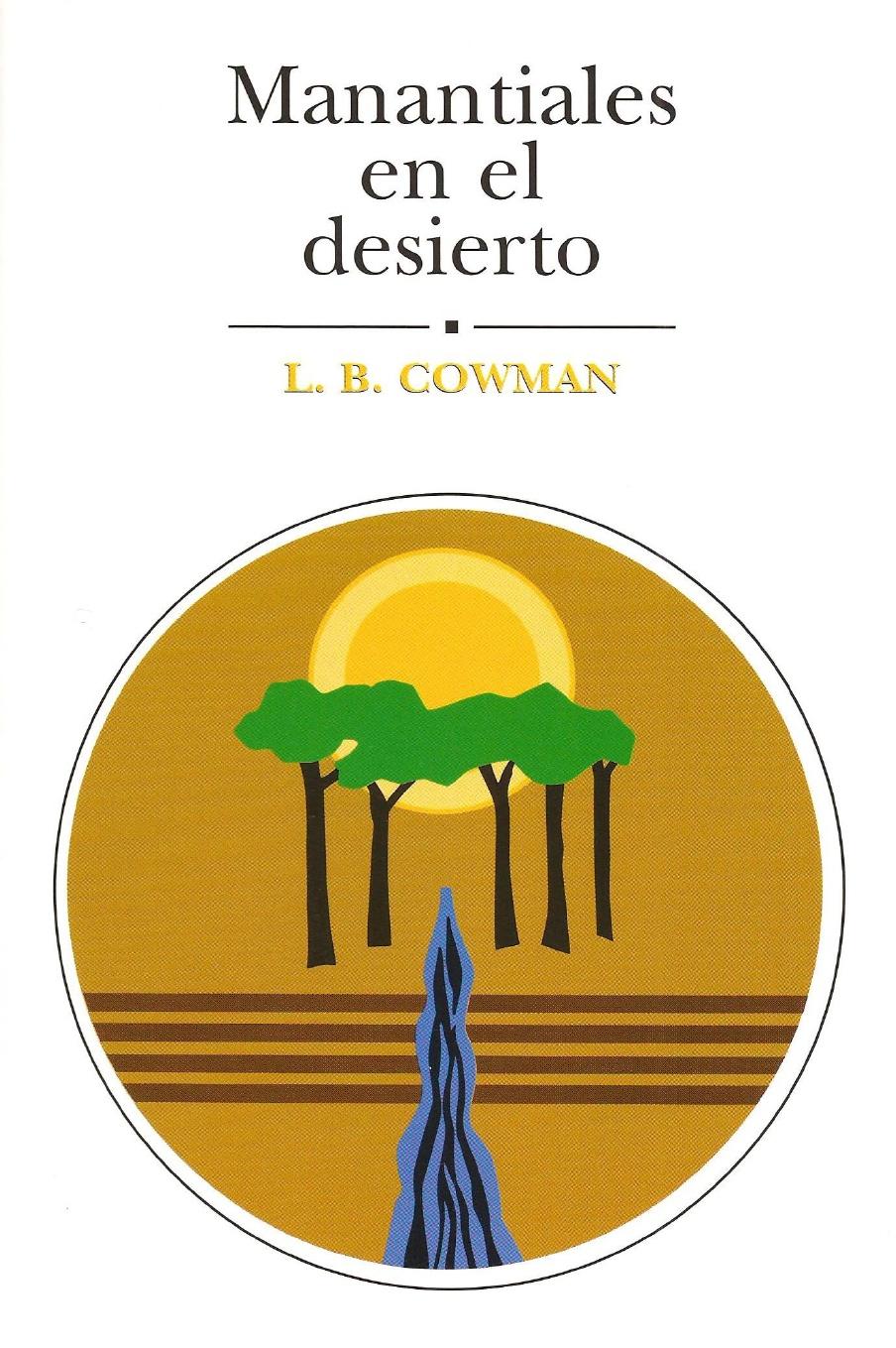 L. B. Cowman-Manantiales En El Desierto-