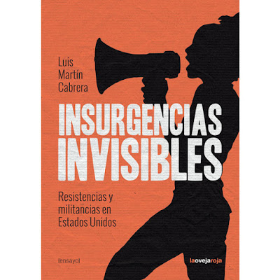 insurgencias invisibles, reseña,