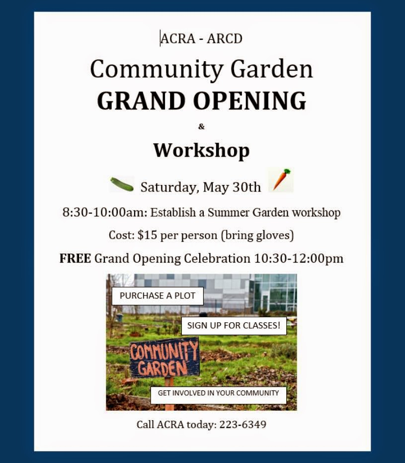 Community Garden Grand Opening & Workshop - Sat May 30