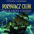 http://wielka-biblioteka-ossus.blogspot.com/2014/01/porywacz-cieni-zeglarze-czasu-stefan.html