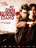"""My Own Private Idaho"" by Gus Van Sant"