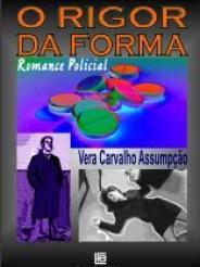 O RIGOR DA FORMA