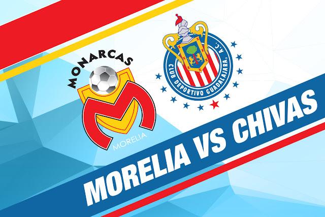 Morelia vs Chivas Online