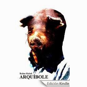 http://www.amazon.es/Arqu%C3%ADbole-Rubes-Keitel-ebook/dp/B0077DR0CO/ref=zg_bs_827231031_f_81
