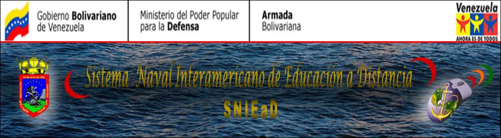 SISTEMA NAVAL INTERAMERICANO DE EDUCACIÓN A DISTANCIA SNIEaD