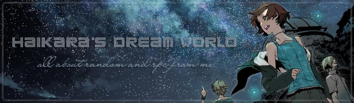 Haikara`s Dream World