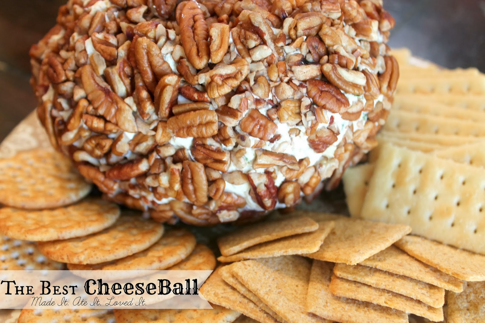 Made It. Ate It. Loved It.: The BEST Cheese Ball