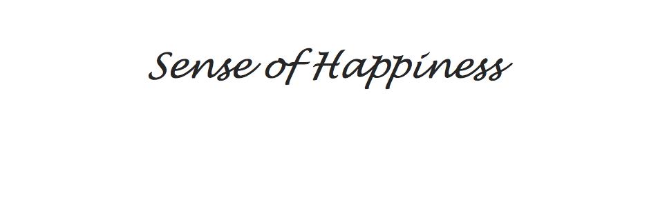 Sense of Happiness