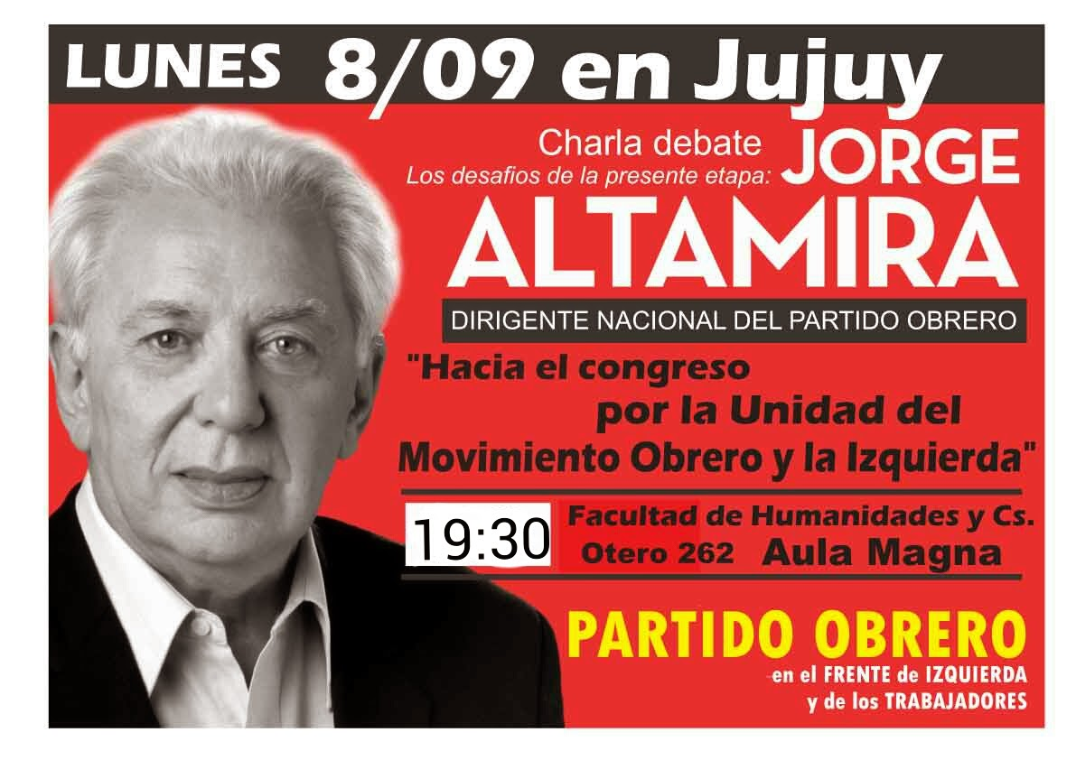 JORGE ALTAMIRA EN JUJUY