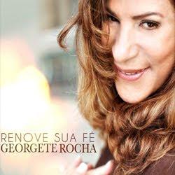 Georgete Rocha - Renove Sua Fé 2012